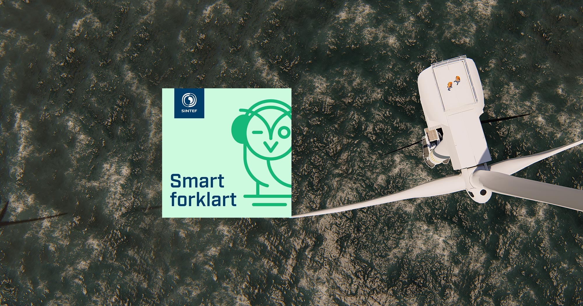 Offshore wind turbine from above, with Smart forklart podcast logo overlayed